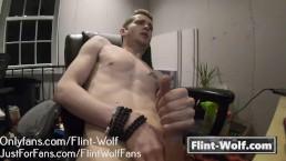 FLINT WOLF JERKOFF SESSION (onlyfans.com/Flint-Wolf)