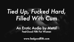 Fucked Rough Like The Pretty Little Slut You Are (Erotic Audio for Women)