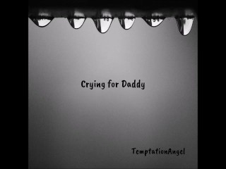 Crying To Cum For Daddy