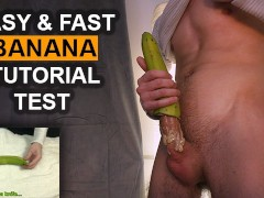 Banana Homemade Sex Toy Tutorial - Guy Dirty Talk Loud Moaning Cum 4K