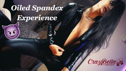 Oiled Spandex Experience