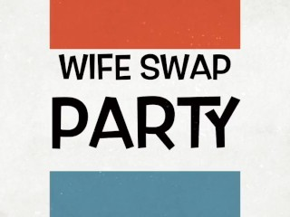 Swank Magazine Free Fucking, Wife Swap Party- MACk Movies Orgy Big ass Babe Big Tits MILF