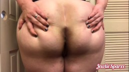 You love my fat ass! Smell, eat and fuck it!