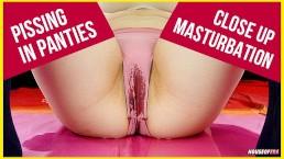 My pissing and masturbation in wet panties CLOSE UP PEE PISS URINE
