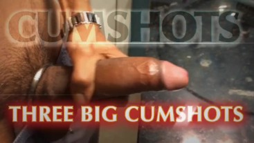 Three Big Cumshots