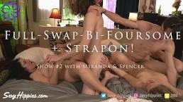 Full Swap Bi MMFF Foursome - Show #2 w/ Miranda & Spencer - Sexy Hippies