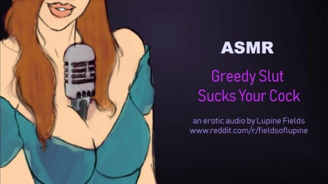 Cock slut suck Asmr - greedy slut sucks your cock - intense blowjob - erotic audio