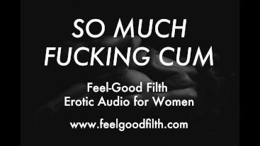 Filling My Slut With Cum (Erotic Audio for Women)