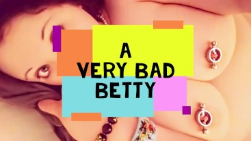 A Very Bad Betty