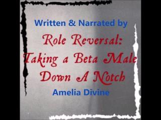 Female supremacy/notch role a beta