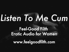 Fucking My Cum Into You - Countdowns & Dirty Talk (Erotic Audio for Women)