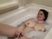 Cumming in the Bubble Bath