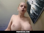 PervMom - Stepson Caught Creeping On Busty MILF