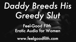 DDLG Roleplay: Daddy Breeds His Little Slut Erotic Audio For Women