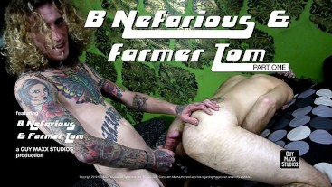 B Nefarious & Farmer Tom Part 1