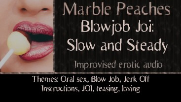 BJ Joi 1: Slow and Steady