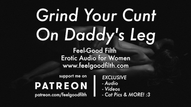 Erotic roleplays - Ddlg roleplay: grind your cunt on daddys leg erotic audio for women