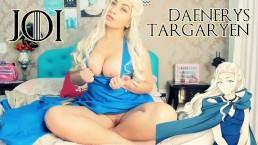 Joi Portugues Daenerys Targaryen - Deep Throat - Punheta Guiada