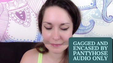 Gagged and Encased by Pantyhose MP3