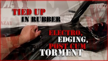 Preview - Tied Up in Rubber - Electro, Edging, Post Cum Torment