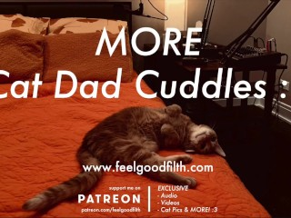 More Cuddles + Purrs w/ Your Fave Cat Dad (SFW Audio Roleplay - No Gender)