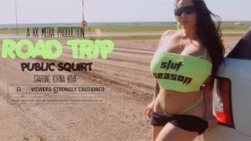 Road Trip Pt 2: Squirt fest