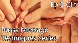 Pussy Massage Techniques 1 - Clit focus