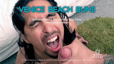 Venice Beach Bums Maxx Stoner Face Fuck Cum Facial from Daddy