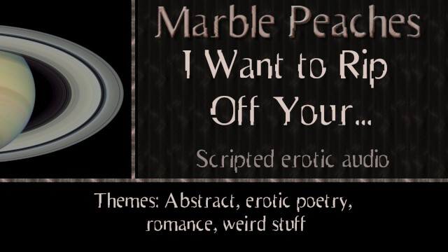 Erotic poetry dark Abstract/weird i want to rip off your...