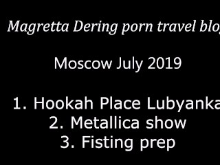 Toys To Put In Asshole Magretta Dering Porn Travel Blog: Moscow Trip And Gratitude To Fans, Fetish