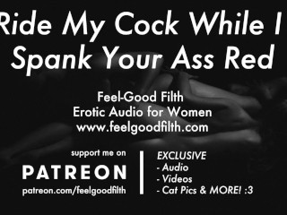 Pussy Licking & Rough Big Cock Sex w/ Spanking (Erotic Audio for Women) (12 Aug 2019)