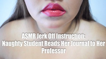 ASMR: Naughty Student Reads Her Journal To Her Professor (JOI)