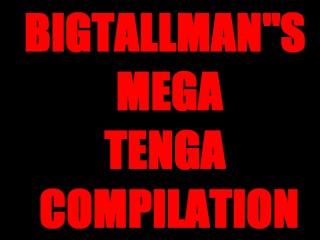 Bigtallmans Mega Tenga Video