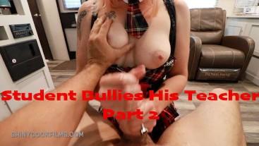 Student Bullies His Teacher, Part 2