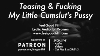 Teasing Your Pussy Until You Beg To Be Fucked (Erotic Audio for Women)