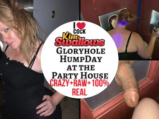 Gloryhole HumpDay at the Party House