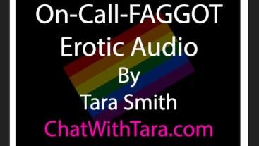 On Call FAGGOT Erotic Audio by Tara Smith Sissy Bisexual Encouragement