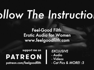 Follow My Instructions: Teasing & Owning Your Cunt (Erotic Audio for Women)