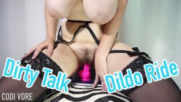 Dirty Talk Dildo Ride