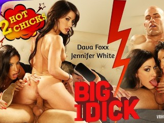 VRHUSH Two Hot Chicks One Big Hard Dick Dava Foxx, Derrick Pierce, Jennifer White
