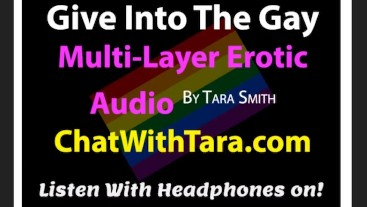 Give Into The Gay Bisexual Encouragement Erotic Audio by Tara Smith Sexy