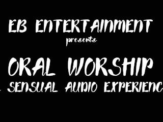 ORAL WORSHIP EDYN BLAIR AUDIO ONLY ASMR Edyn Blair