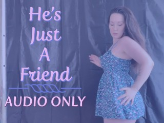 Hes Just A Friend MP
