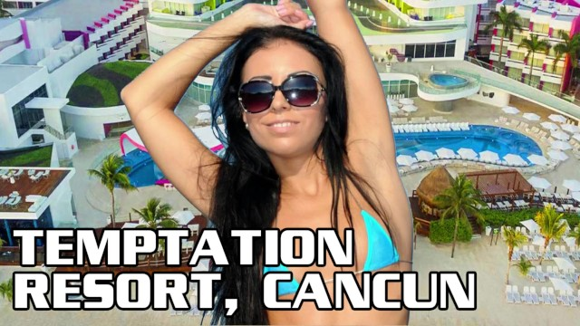Adult only resort in mexico Temptation resort cancun beginners guide to temptation topless resort