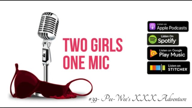 Pee wee herman talking doll 39- pee-wees xxx adventure two girls one mic: the porncast