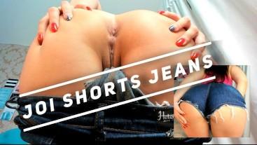 HOT Jeans Shorts JOI where we cum together - Goze Junto comigo - HITACHI
