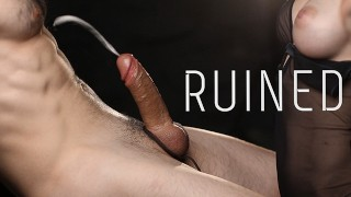Sweet Tortures For Him - Ruined Orgasm with Cum Explosion