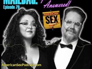 Sex Advce QA Amercan Sex Podcast