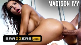BRAZZERS - Big tit Madison Ivy is not satisfied by massage she wants cock