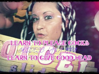 Learn to please cocks learn to give good head